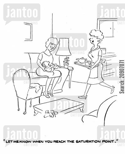 afternoon tea cartoon humor: 'Let me know when you reach the saturation point.'