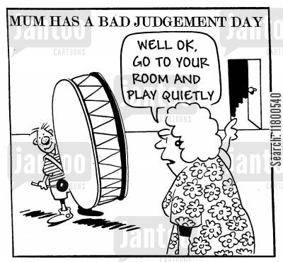 irritation cartoon humor: Mum has a Bad Judgement Day