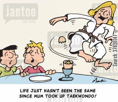 kicking cartoon humor: Life hasn't been the same since Mum took up taekwondo!