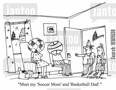 nuclear families cartoon humor: 'Meet my 'Soccer Mom' and 'Basketball Dad'.'