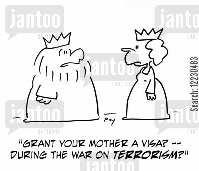 green cards cartoon humor: 'Grant your mother a visa? — duning the war on terrorism?'