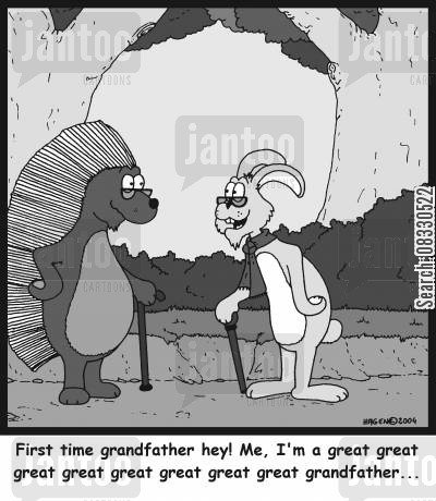 grandkid cartoon humor: 'First time grandfather hey! Me, I'm a great great great great great great great grandfather...'