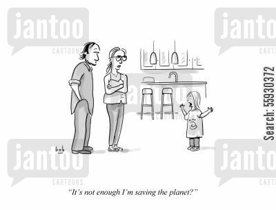 carbon footprints cartoon humor: Kids says to parents 'It's not enough I'm saving the planet?'