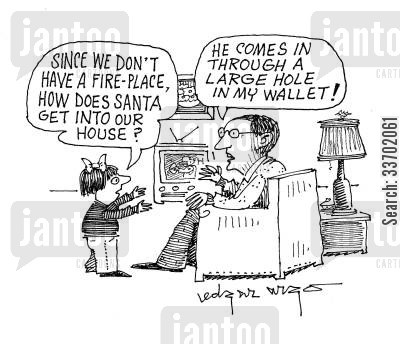 fire place cartoon humor: 'Since we don't have a fireplace, how does santa get into our house?'