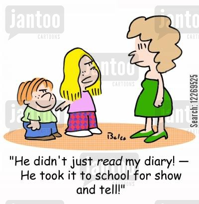 sibling rivalry cartoon humor: 'He didn't just READ my diary! - He took it to school for SHOW AND TELL!'