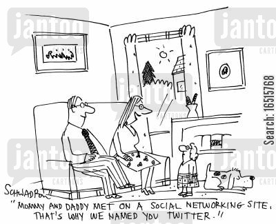 social networking site cartoon humor: 'Mommy and Daddy met on a social networking site, that's why we named you twitter.'