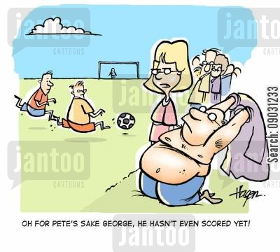 proud dad cartoon humor: 'Oh for pete's sake George, he hasn't even scored yet!'