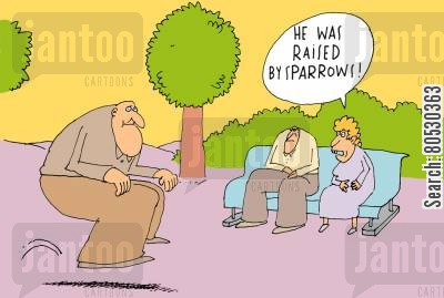 sparrow cartoon humor: 'He was raised by sparrows!'