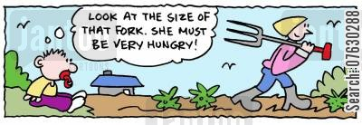 country life cartoon humor: Look at the size of that fork. She must be very hungry!