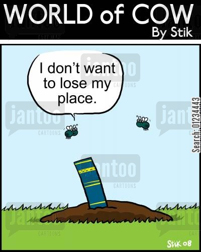 bookmark cartoon humor: 'I don't want to lose my place.'