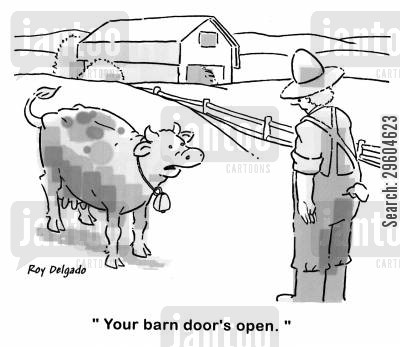 doors cartoon humor: 'Your barn door's open.'