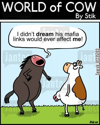 connections cartoon humor: I didn't dream his mafia connections would affect me!