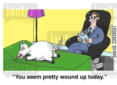 curly tail cartoon humor: 'You seem pretty wound up today.'