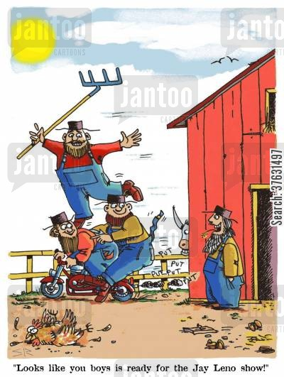 hick cartoon humor: 'Looks like you boys is ready for the Jay Leno show!'