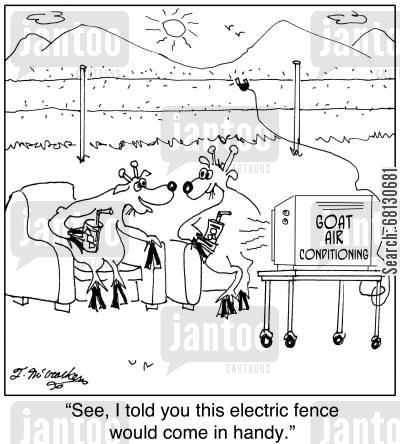 hot summer cartoon humor: See, I told you this electric fence would come in handy.