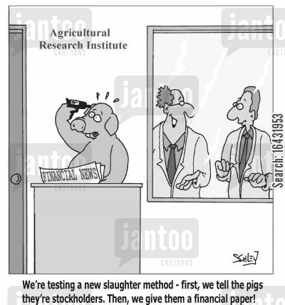 meat industries cartoon humor: 'We're testing a new slaughter method - first, we tell the pigs they're stockholders. Then, we give them a financial paper!'