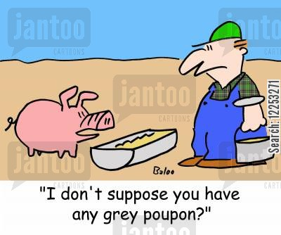 grey poupon cartoon humor: 'I don't suppose you have any grey poupon?'