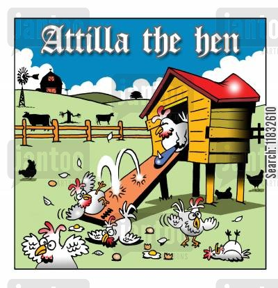 rural life cartoon humor: Attilla the Hen.