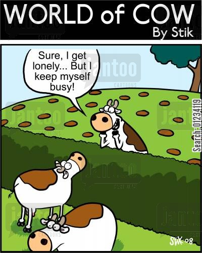 keep busy cartoon humor: Sure, I get lonely...But I keep myself busy!