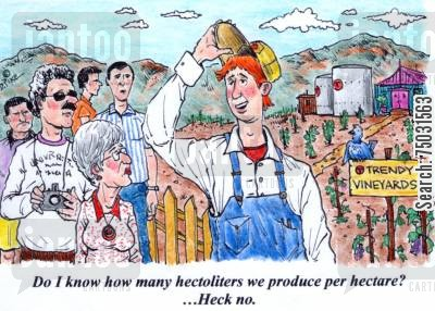 metric cartoon humor: 'Do I know how many hectoliters we produce per hectare? ...Heck no.'