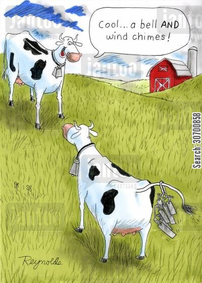 milking time cartoon humor: 'Cool...a bell and wind chimes!'