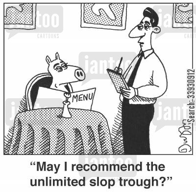 salad bars cartoon humor: 'May I recommend the unlimited slop trough?'