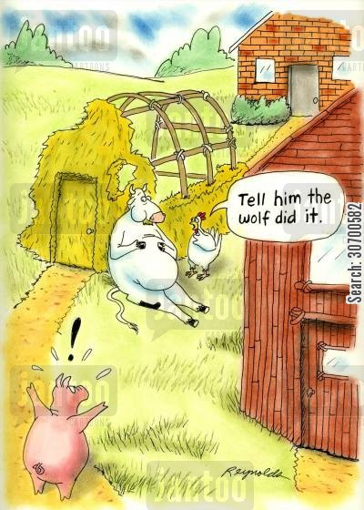 straw houses cartoon humor: 'Tell him the wolf did it.'