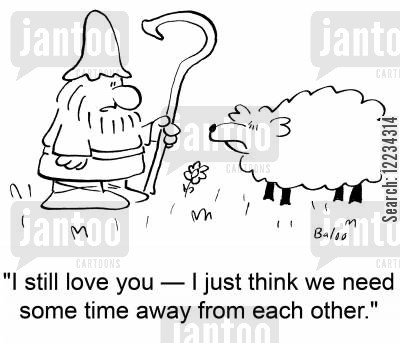 spearate cartoon humor: 'I still love you - I just think we need some time away from each other.'