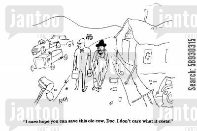 sick animal cartoon humor: 'I sure hope you can save this ole cow, Doc....'