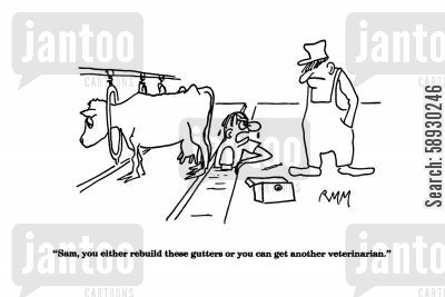barn cartoon humor: 'Sam, you either rebuild these gutters or you can get another veterinarian.'