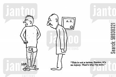 horse shoes cartoon humor: 'This is not a tattoo, Doctor, it's an injury. That's why I'm here.'