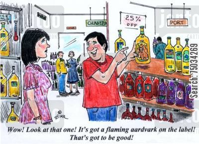 advertisements cartoon humor: 'Wow! Look at that one! It's got a flaming aardvark on the label! That's got to be good!'