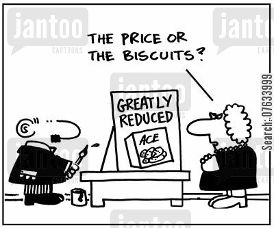 advertiser cartoon humor: The Price or the Biscuits?