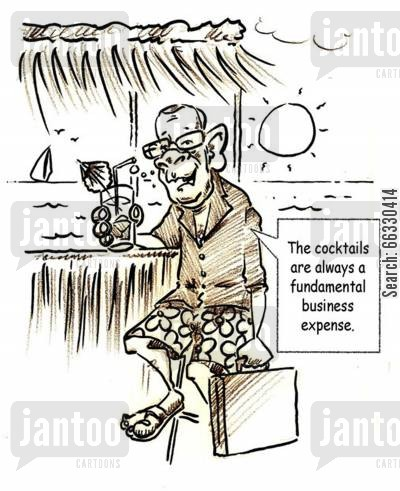 tax deductible cartoon humor: The cocktails are always a fundamental business expense.