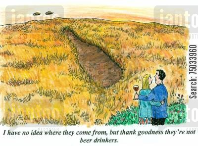 crop circles cartoon humor: 'I have no idea where they come from, but thank goodness they're not beer drinkers.'
