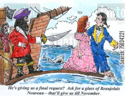 burgundy cartoon humor: 'He's giving us a final request? Ask for a glass of Beaujolais Nouveau - that'll give us till November.'