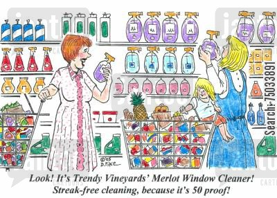 merlot cartoon humor: 'Look! It's Trendy Vineyards' Merlot Window Cleaner! Streak-free cleaning, because it's 50 proof!'