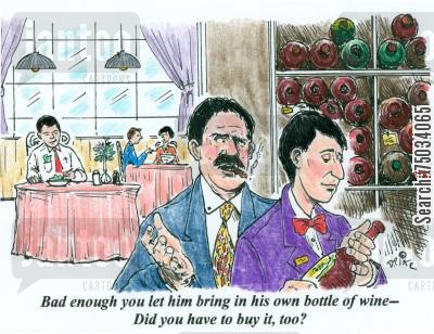 stewards cartoon humor: 'Bad enough you let him bring in his own bottle of wine - Did you have to buy it, too?'
