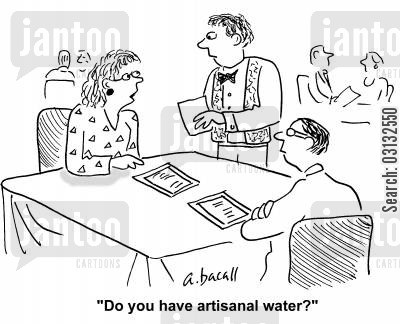 spring waters cartoon humor: 'Do you have artisanal water?'