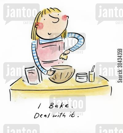 presenter cartoon humor: I Bake. Deal with it.