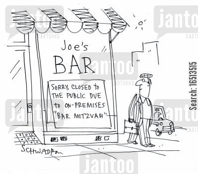 mitzvah cartoon humor: Joe's Bar: Sorry, closed to the public due to on-premises 'Bar Mitzvah'.