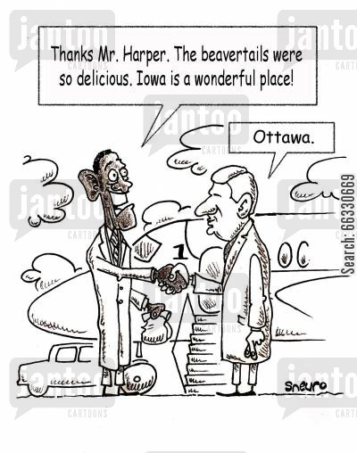 barack cartoon humor: Thanks Mr. Harper. The beavertails were so delicious. Iowa is a great place!