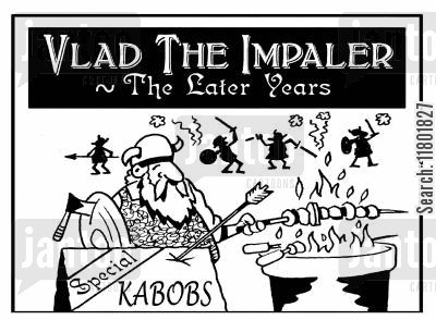 meat cartoon humor: Vlad the Impaler - The Later Years.