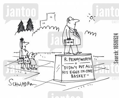 memorial statues cartoon humor: R Pennyworth - Didn't put all his eggs in one basket.