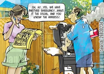 barbecuing cartoon humor: 'Oh, hi!... yes, we have another emergency... make it the usual, and you know the address!'