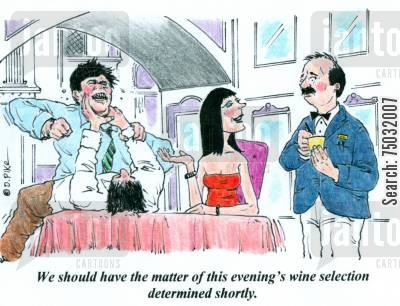 decision making cartoon humor: 'We should have the matter of this evening's wine selection determined shortly.'