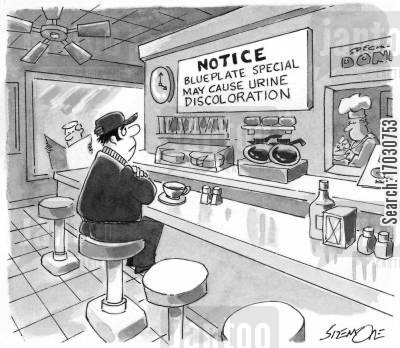 blue plate special cartoon humor: 'Notice: Blueplate special may cause urine discoloration.'