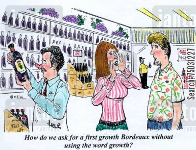 retailers cartoon humor: 'How do we ask for a first growth Bordeaux, without using the word growth?'