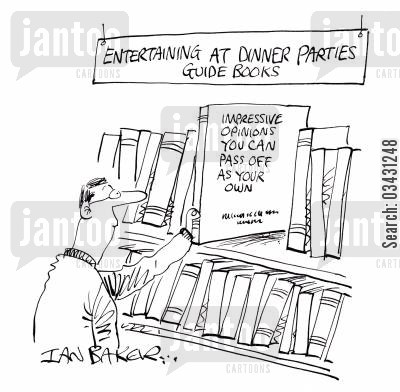bookshop cartoon humor: Impressive opinions you can pass off as your own (Entertaining at Dinner Parties).