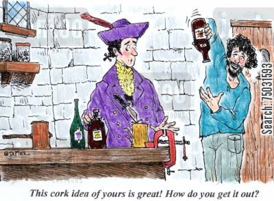 necessity cartoon humor: 'This cork idea of yours is great! How do you get it out?'